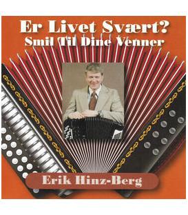 Erik Hinz-Berg Er Livet Svært? Smil Til Dine Venner