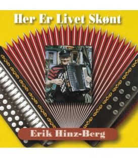 Erik Hinz-Berg Her er livet skønt