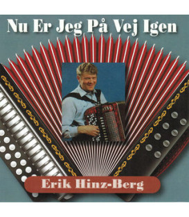 Erik Hinz-Berg Nu Er Jeg På Vej Igen