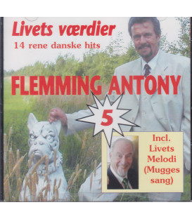 Flemming Antony Livets værdier